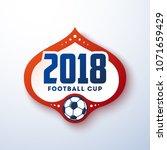 football cup 2018. design of a... | Shutterstock .eps vector #1071659429