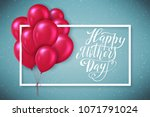 happy mothers day greeting card ... | Shutterstock .eps vector #1071791024