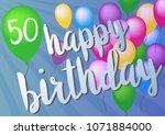 happy 50th birthday greeting... | Shutterstock .eps vector #1071884000
