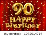 vector happy birthday 90th... | Shutterstock .eps vector #1072014719