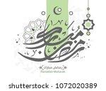 ramadan kareem in arabic... | Shutterstock .eps vector #1072020389