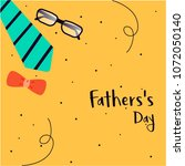 vector father's day greetings... | Shutterstock .eps vector #1072050140