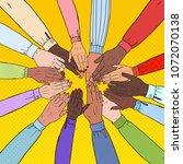 pop art multicultural hands.... | Shutterstock .eps vector #1072070138