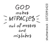 god makes miracles out of... | Shutterstock .eps vector #1072091423