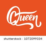 queen hand lettering vector... | Shutterstock .eps vector #1072099334