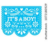 it's a boy papel picado vector... | Shutterstock .eps vector #1072180529