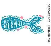 be a mermaid and make waves.... | Shutterstock .eps vector #1072293110