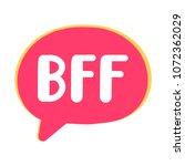 bff or best friends forever.... | Shutterstock .eps vector #1072362029