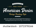 original brush font. vintage... | Shutterstock .eps vector #1072378166