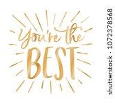 you're the best appreciation...   Shutterstock .eps vector #1072378568