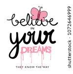believe in your dreams... | Shutterstock .eps vector #1072646999
