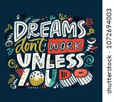 dreams don   t work until you... | Shutterstock .eps vector #1072694003