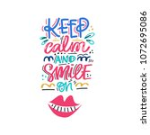 keep calm and smile on. hand... | Shutterstock .eps vector #1072695086