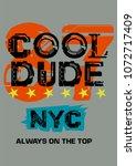 new york cool dude t shirt... | Shutterstock .eps vector #1072717409