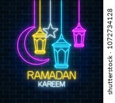 glowing neon ramadan holy month ... | Shutterstock .eps vector #1072734128