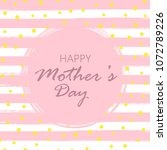 happy mother's day greeting... | Shutterstock .eps vector #1072789226