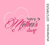 happy mother's day greeting... | Shutterstock .eps vector #1072789253