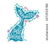mermaids are my spirit animal....   Shutterstock .eps vector #1072925780