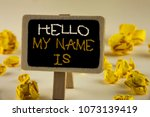 text sign showing hello my name ...   Shutterstock . vector #1073139419