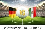 germany vs mexico. soccer... | Shutterstock . vector #1073318549