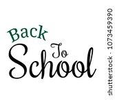 back to school | Shutterstock .eps vector #1073459390