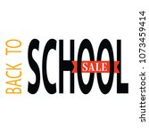 back to school | Shutterstock .eps vector #1073459414