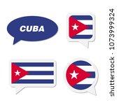 set of cuba flag in dialogue... | Shutterstock .eps vector #1073999324