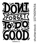 do not forget to do good.... | Shutterstock .eps vector #1074009656