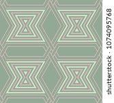 geometric seamless pattern.... | Shutterstock .eps vector #1074095768