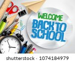 back to school vector banner... | Shutterstock .eps vector #1074184979