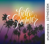 summer lettering  palm branches.... | Shutterstock .eps vector #1074403304
