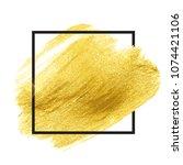 gold paint glittering textured... | Shutterstock . vector #1074421106