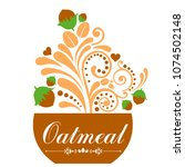 traditional oatmeal breakfast... | Shutterstock .eps vector #1074502148