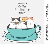 cute cats in the cup. coffee... | Shutterstock .eps vector #1074556463
