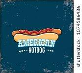 vector cartoon american hotdog... | Shutterstock .eps vector #1074586436