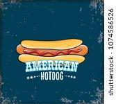 vector cartoon american hotdog... | Shutterstock .eps vector #1074586526