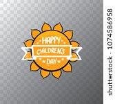 1 june international childrens...   Shutterstock .eps vector #1074586958
