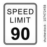 speed limit 90 mph sign... | Shutterstock . vector #107472458