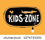 kids zone sign with cute... | Shutterstock .eps vector #1074735350