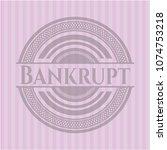 bankrupt pink emblem. vintage. | Shutterstock .eps vector #1074753218