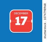 december 17 calendar flat icon | Shutterstock .eps vector #1074798968