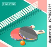 ping pong isometric background... | Shutterstock .eps vector #1074839399