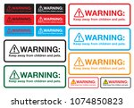 warning sticker  keep away from ... | Shutterstock .eps vector #1074850823