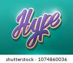 hype lettering. modern brush... | Shutterstock .eps vector #1074860036