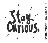 stay curious. sticker for... | Shutterstock .eps vector #1074885110