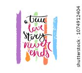 a true love story never ends.... | Shutterstock .eps vector #1074912404