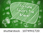 fortune favors the brave on... | Shutterstock . vector #1074941720