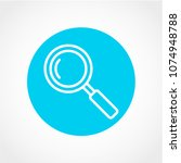 magnifying glass icon isolated... | Shutterstock .eps vector #1074948788