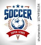 vector football emblem on white ... | Shutterstock .eps vector #1074958154