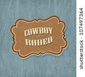 retro western classic label.... | Shutterstock .eps vector #107497364